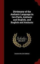 Dictionary of the Amharic Language in Two Parts, Amharic and English, and Englis