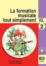Méthode de Solfège la Formation Musicale Tout Simplement volume 2