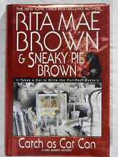 Catch as Cat Can by Rita Mae Brown - A Mrs Murphy mystery - hardcover