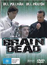 BRAIN DEAD Bill Pullman / Bill Paxton DVD - All Zone - New - PAL