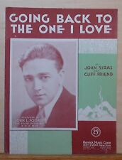Going Back To The One I Love - 1932 sheet music - John L. Fogarty photo cover