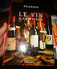 LE VIN A LA MAISON Le Vignoble Français 1995Pressoir Vendanges Viticulture Wine