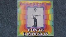 Costa Cordalis - Sag es mir 7'' Single