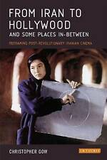 From Iran to Hollywood and Some Places In-between Christoper Gow