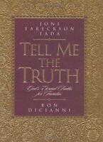 Tell Me the Truth : God's Eternal Truths for Families  (NoDust)