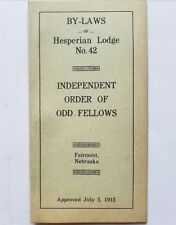 Hesperian Lodge No. 42 By-Laws 1912 Fairmont, Nebraska - Order of Odd Fellows