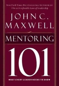 Mentoring 101 - Hardcover By Maxwell, John C. - GOOD