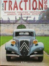 Le guide CITROEN TRACTION AVANT 1934 1942 7 11 et 22 historique identification