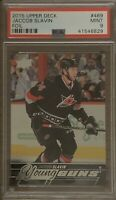 2015 2016 Jaccob Slavin UPPER DECK YOUNG GUNS FOIL ROOKIE RC PSA 9 BGS 10 ?
