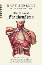 The Original Frankenstein: Or, the Modern Prometheus: The Original Two-Volume Novel of 1816-1817 from the Bodleian Library Manuscripts by Mary Shelley (Paperback / softback)