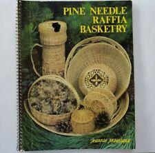 Pine Needle  Raffia Basketry Jeannie McFarland Spiral Bound Book 1984