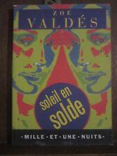Zoé Valdés: Soleil en solde: Editions Mille et une Nuits