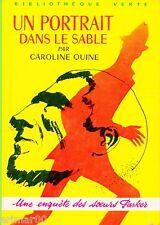 Un portrait dans le sable / Caroline QUINE // Bibliothèque Verte