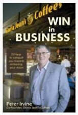 SIGNED Win in Business Peter Irvine Gloria Jean's Coffees 20 Keys to Your Vision