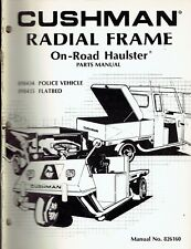 Cushman Haulster On-Road Radial Frame Police Parts Manual Original 1977 826160