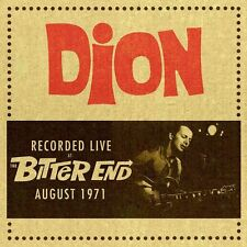 Dion - Live At The Bitter End - August 1971 (CDCHJ 1433)