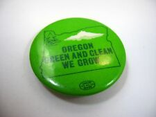 Vintage Collectible Pin Button: Oregon Green and Clean We Grow (Union Made)