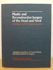 Fred J Stucker Plastic and Reconstructive Surgery of the Head and Neck Bc Decker