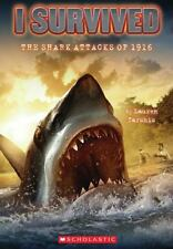 I Survived the Shark Attacks of 1916 No. 2 by Lauren Tarshis (2010, Hardcover)