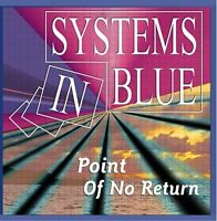 Systems in Blue Point of no return (2005) [Maxi-CD]