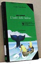 L'ISOLA DELLE BALENE - N. Rauprich [Libro - I Libri Verdi Junior]