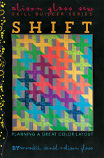 Quilt Pattern ~ SHIFT - SKILL BUILDER SERIES ~ by Alison Glass