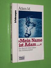 Mein Name ist Adam... Erfahrungen - Adam M. - 1992 Bastei Lübbe TB (33)