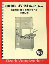 GROB 4V-24 Band Saw Operator's and Parts  Manual 0324