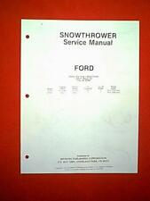 FORD SNOW BLOWER MODELS ST220 THRU ST830 SERVICE MANUAL