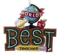 Kurt Adler Worlds Best Teacher  Holiday Ornament Resin