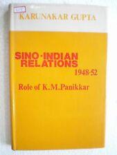SINO INDIAN RELATIONS 1948 1952 CHINA RARE BOOK INDIA 1987