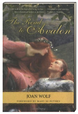 The Road to Avalon by Joan Wolf King Arthur Legend Story (Paperback)