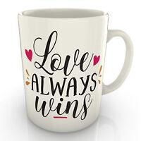 Love always wins - Mug - Valentines birthday Anniversary Love gift