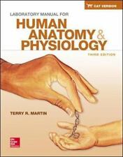 Laboratory Manual for Human Anatomy & Physiology Cat Version by Terry R. Martin