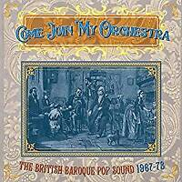 Come Join My Orchestra: The British Baroque Pop Sound 1967-73 - Variou (NEW 3CD)