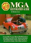 MGA Restoration Guide by Malcolm Green: New