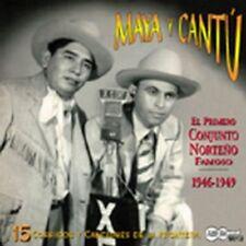 Jesus Maya and Timoteo Cantu - El Primero Conjunto Norteno Famoso 1946-1949 [CD]