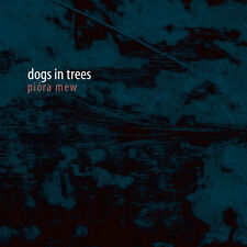 DOGS IN TREES - Piora Mew CD