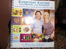 Everyday Eating with Muriel and Andrew by Muriel Angot~160 Pages(paperback 2014)