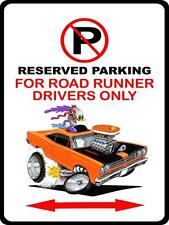 1968 1969 Plymouth Roadrunner Monster Muscle Car-toon No Parking Sign NEW