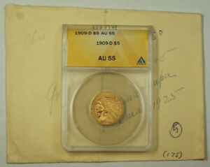 1909-D Indian Head Gold Half Eagle $5 Coin ANACS AU-55 JMX