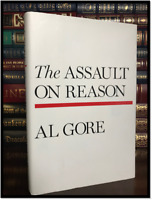 The Assault on Reason ✎SIGNED✎ by AL GORE Hardcover 1st Edition First Printing