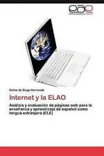 Internet y la ELAO: Análisis y evaluación de páginas web para la enseñanza y apr