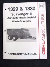 Genuine Gehl 1329 1330 Scavenger Ii Ag & Ind Waste Spreader Operators Manual