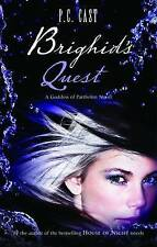 Brighid's Quest by P. C. Cast (Paperback, 2010)
