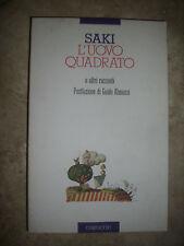 SAKI - L'UOVO QUADRATO E ALTRI RACCONTI.POSTFAZIONE DI GUIDO ALMANSI - 1993 (SR)