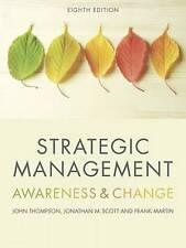 Strategic Management: Awareness and Change by Scott, Jonathan, Thompson, John, M