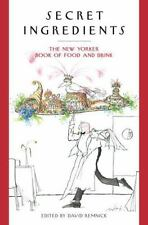 Secret Ingredients: The New Yorker Book of Food and Drink by