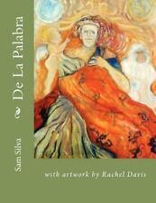 De la Palabra by Sam Silva (2013, Paperback)