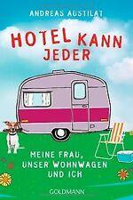 Hotel kann jeder: Meine Frau, unser Wohnwagen und ich vo... | Buch | Zustand gut
